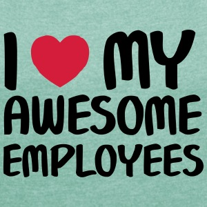 I Heart My Awesome Employees T-shirts - Vrouwen T-shirt met opgerolde mouwen