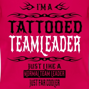 TATTOOEDTEAMLEADERNEW T-Shirts - Women's T-Shirt
