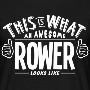 awesome rower looks like pro design t-shirt - Men's T-Shirt