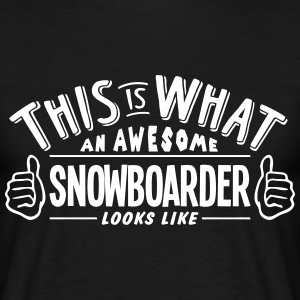 awesome snowboarder looks like pro desig t-shirt - Men's T-Shirt
