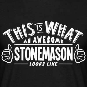 awesome stonemason looks like pro design t-shirt - Men's T-Shirt