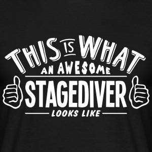 awesome stagediver looks like pro design t-shirt - Men's T-Shirt