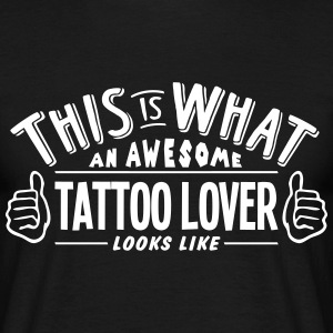 awesome tattoo lover looks like pro desi t-shirt - Men's T-Shirt