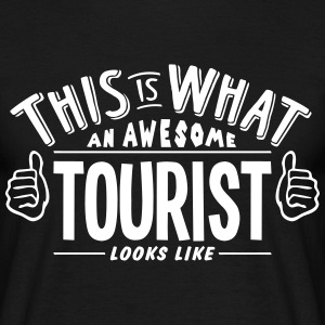 awesome tourist looks like pro design t-shirt - Men's T-Shirt