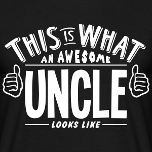awesome uncle looks like pro design t-shirt - Men's T-Shirt