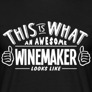 awesome winemaker looks like pro design t-shirt - Men's T-Shirt
