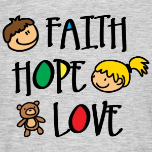 Faith Hope and Love T-Shirts - Men's T-Shirt