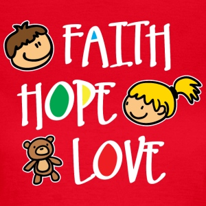 Faith Hope and Love (dark) T-Shirts - Women's T-Shirt