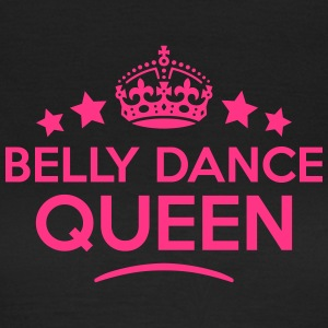 belly dance queen keep calm style WOMENS T-SHIRT - Women's T-Shirt