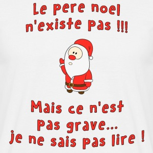 Pere noel existe pas Tee shirts - T-shirt Homme