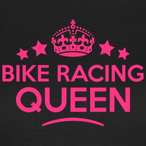 bike racing queen keep calm style WOMENS T-SHIRT - Women's T-Shirt