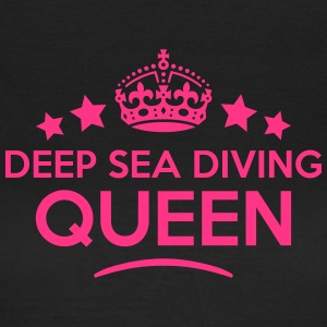 deep sea diving queen keep calm style co WOMENS T- - Women's T-Shirt