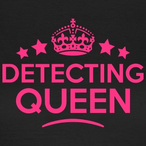 detecting queen keep calm style WOMENS T-SHIRT - Women's T-Shirt