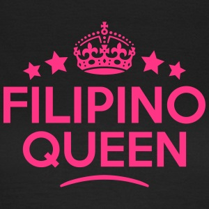 filipino  queen keep calm style WOMENS T-SHIRT - Women's T-Shirt