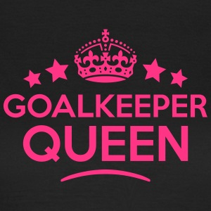 goalkeeper queen keep calm style WOMENS T-SHIRT - Women's T-Shirt