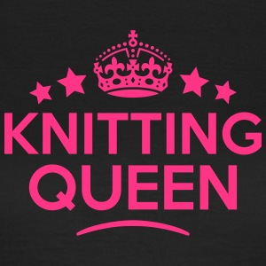 knitting queen keep calm style WOMENS T-SHIRT - Women's T-Shirt