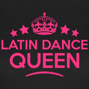 latin dance queen keep calm style WOMENS T-SHIRT - Women's T-Shirt