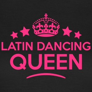 latin dancing queen keep calm style WOMENS T-SHIRT - Women's T-Shirt