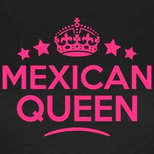 mexican  queen keep calm style WOMENS T-SHIRT - Women's T-Shirt