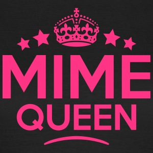 mime queen keep calm style WOMENS T-SHIRT - Women's T-Shirt