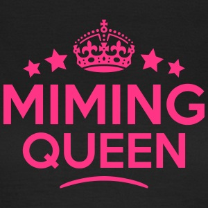 miming queen keep calm style WOMENS T-SHIRT - Women's T-Shirt