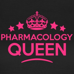 pharmacology queen keep calm style WOMENS T-SHIRT - Women's T-Shirt