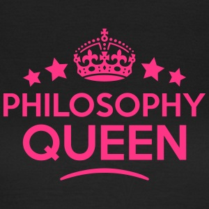 philosophy queen keep calm style WOMENS T-SHIRT - Women's T-Shirt