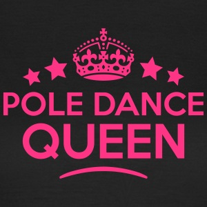 pole dance queen keep calm style WOMENS T-SHIRT - Women's T-Shirt
