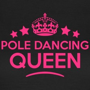 pole dancing queen keep calm style WOMENS T-SHIRT - Women's T-Shirt