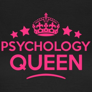 psychology queen keep calm style WOMENS T-SHIRT - Women's T-Shirt