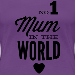 no1 mum in the world T-shirts - Dame premium T-shirt