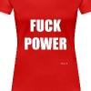FUCKPOWER - Women's Premium T-Shirt