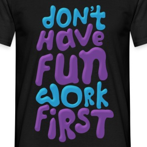 Have fun first Tee shirts - T-shirt Homme