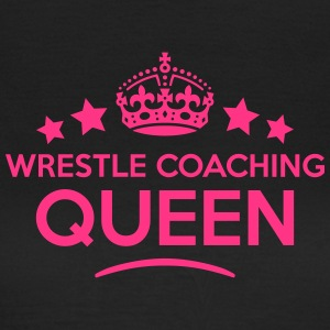 wrestle coaching queen keep calm style c WOMENS T- - Women's T-Shirt