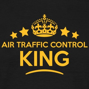 air traffic control king keep calm style T-SHIRT - Men's T-Shirt