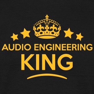 audio engineering king keep calm style c T-SHIRT - Men's T-Shirt