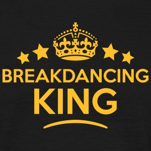 breakdancing king keep calm style crown  T-SHIRT - Men's T-Shirt