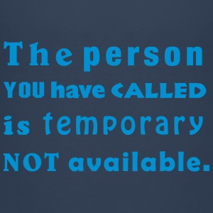 the person you have called Shirts - Teenage Premium T-Shirt