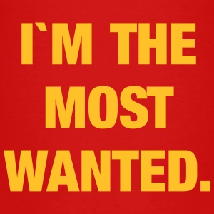 I`m the most wanted T-shirts - Premium-T-shirt barn