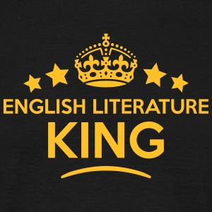 english literature king keep calm style  T-SHIRT - Men's T-Shirt