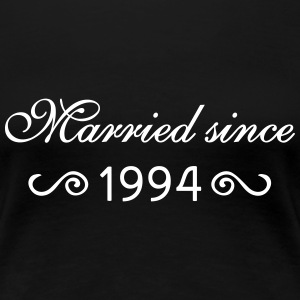 Married since 1994 T-Shirts - Frauen Premium T-Shirt
