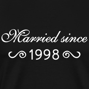 Married since 1998 T-Shirts - Männer Premium T-Shirt