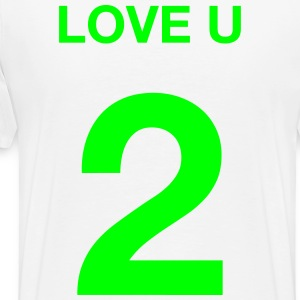 LOVE YOU 2 T-Shirts - Men's Premium T-Shirt