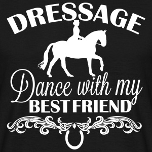 Dressage  Dance with my best friend Camisetas - Camiseta hombre