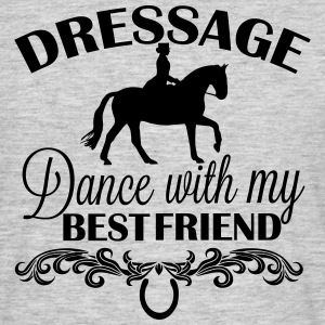 Dressage  Dance with my best friend T-Shirts - Männer T-Shirt
