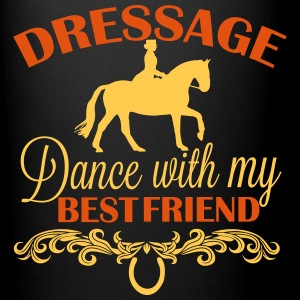 Dressage  Dance with my best friend Tassen & Zubehör - Tasse einfarbig