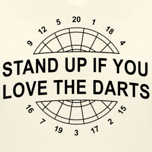 Stand up if you love the Darts 2.0 T-Shirts - Frauen T-Shirt mit V-Ausschnitt