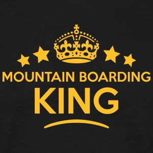 mountain boarding king keep calm style c T-SHIRT - Men's T-Shirt