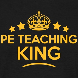pe teaching king keep calm style crown s T-SHIRT - Men's T-Shirt