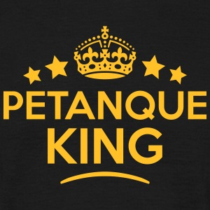 petanque king keep calm style crown star T-SHIRT - Men's T-Shirt